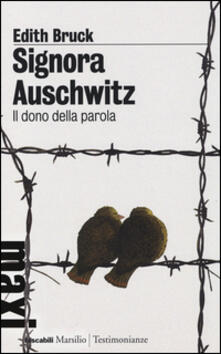Camfeed.it Signora Auschwitz. Il dono della parola Image