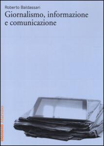 Libro Giornalismo, informazione e comunicazione Roberto Baldassari