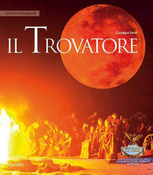 Milanospringparade.it Il trovatore. Ediz. francese Image