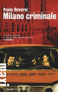 Milano criminale - Paolo Roversi - copertina