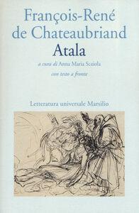 Libro Atala. Testo francese a fronte F.-René de Chateaubriand