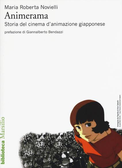 Animerama. Storia del cinema d'animazione giapponese - Maria Roberta Novielli - copertina