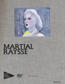 Criticalwinenotav.it Martial Raysse. Ediz. illustrata Image