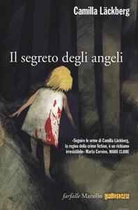 Il segreto degli angeli. I delitti di Fjällbacka. Vol. 8 - Camilla Läckberg - copertina