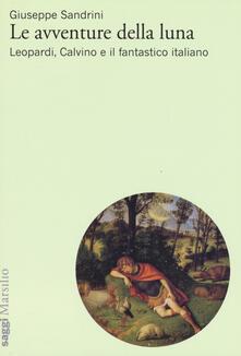 Associazionelabirinto.it Le avventure della luna. Leopardi, Calvino e il fantastico italiano Image