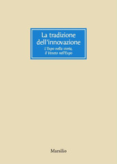 La tradizione dell'innovazione. L'Expo nella storia, il Veneto nell'Expo