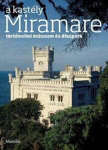 Libro A Kastély Miramare Rossella Fabiani
