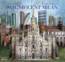 Ascotcamogli.it Magnificent Milan. Libro pop-up. Ediz. illustrata Image