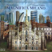 Daddyswing.es Magnifica Milano. Libro pop-up. Ediz. illustrata Image