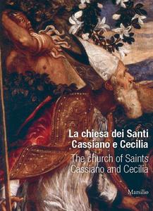 Libro La chiesa di san Cassiano e santa Cecilia Sandra Carnio Del Soldà