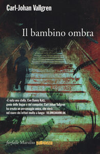 Libro Il bambino ombra Carl-Johan Vallgren