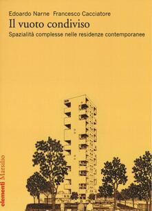 Il vuoto condiviso. Spazialità complesse nelle residenze contemporanee.pdf