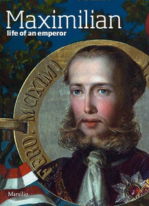Foto Cover di Maximilian. Life of an emperor, Libro di  edito da Marsilio