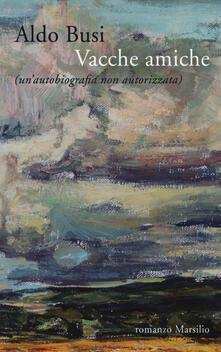 Antondemarirreguera.es Vacche amiche (un'autobiografia non autorizzata) Image