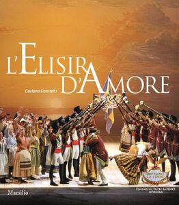 Libro L' elisir d'amore. Melodramma giocoso in due atti. Ediz.francese