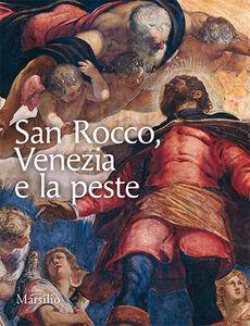 Libro San Rocco, Venezia e la peste Antonio Manno