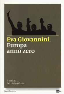 Europa anno zero. Il ritorno dei nazionalismi.pdf