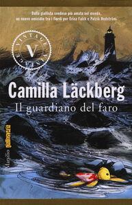 Foto Cover di Il guardiano del faro, Libro di Camilla Läckberg, edito da Marsilio