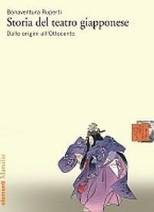 Listadelpopolo.it Storia del teatro giapponese. Dalle origini all'Ottocento Image