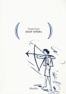 Soap opera - Cesare Lievi - copertina