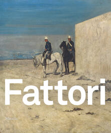 Fattori. Catalogo della mostra (Padova, 24 ottobre 2015-28 marzo 2016). Ediz. illustrata.pdf