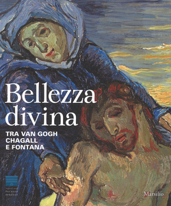 Libro Bellezza divina. Tra Van Gogh, Chagall e Fontana. Catalogo della mostra (Firenze, 24 settembre 2015-24 gennaio 2016). Ediz. illustrata  0