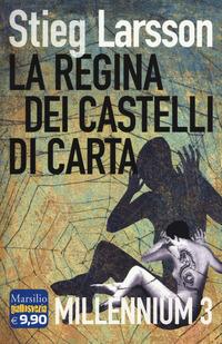 La La regina dei castelli di carta. Millennium. Vol. 3 - Larsson Stieg - wuz.it