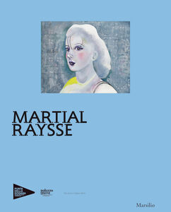 Libro Martial Raysse. Ediz. francese