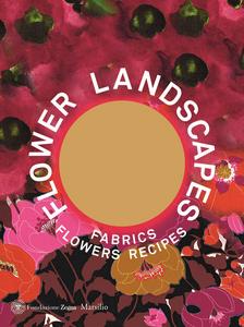 Libro Flower landscapes. Ediz. inglese