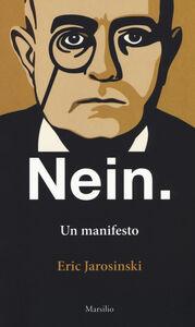 Libro Nein. Un manifesto. Ediz. italiana e inglese Eric Jarosinski
