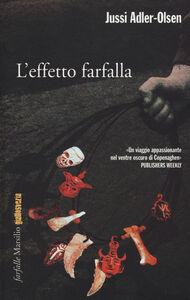 Libro L' effetto farfalla Jussi Adler-Olsen