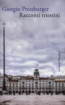 Racconti triestini - Giorgio Pressburger - copertina