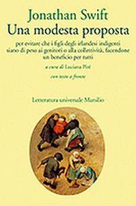 Foto Cover di Una modesta proposta, Libro di Jonathan Swift, edito da Marsilio