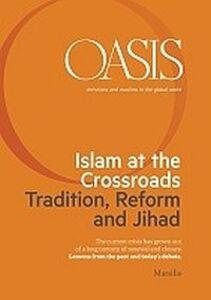 Foto Cover di Oasis. Cristiani e musulmani nel mondo globale. Vol. 21: Islam at the crossroads., Libro di  edito da Marsilio