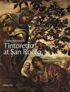 Libro Tintoretto at San Rocco Chiara Romanelli