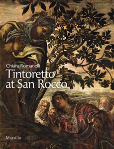 Libro Tintoretto at San Rocco. Ediz. illustrata Chiara Romanelli
