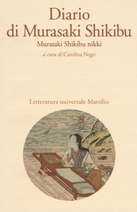 Libro Diario di Murasaki Shikibu. Murasaki Shikibu nikki Shikibu Murasaki