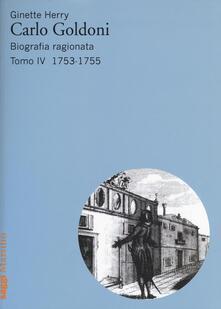 Tegliowinterrun.it Carlo Goldoni. Biografia ragionata. Vol. 4: 1753-1755. Image