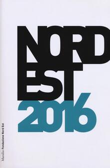 Nord Est 2016. Rapporto sulla società e l'economia - copertina