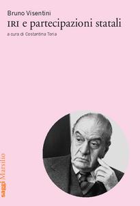 Libro IRI e partecipazioni statali Bruno Visentini