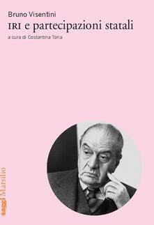 IRI e partecipazioni statali - Bruno Visentini - copertina