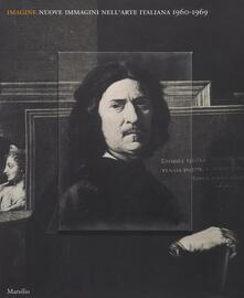 Promoartpalermo.it Imagine. Nuove immagini nell'arte italiana (1960-1969). Catalogo della mostra (Venezia, 23 aprile-19 settembre 2016). Ediz. illustrata Image