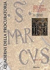 Quaderni della procuratoria. Arte, storia, restauri della basilica di San Marco a Venezia (2015). Vol. 10