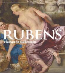 Rubens e la nascita del Barocco. Catalogo della mostra (Milano, 26 ottobre 2016-26 febbraio 2017).pdf