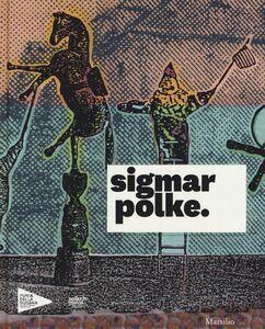 Foto Cover di Sigmar Polke. Catalogo della mostra (Venezia, 17 aprile-6 novembre 2016), Libro di  edito da Marsilio