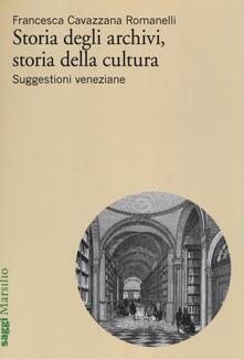 Radiospeed.it Storia degli archivi, storia della cultura. Suggestioni veneziane Image
