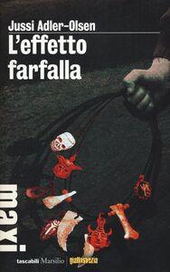 Foto Cover di L' effetto farfalla, Libro di Jussi Adler-Olsen, edito da Marsilio