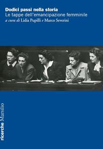 Libro Dodici passi nella storia. Le tappe dell'emancipazione femminile