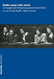 Winniearcher.com Dodici passi nella storia. Le tappe dell'emancipazione femminile Image