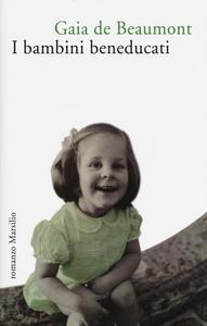 Libro I bambini beneducati Gaia De Beaumont